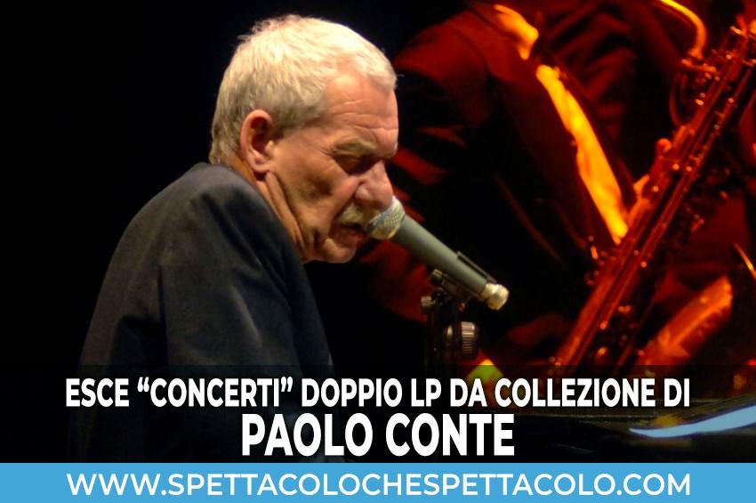 """Esce """"Concerti"""" doppio LP da collezione di Paolo Conte"""