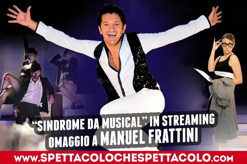 Sindrome da Musical | Omaggio a Manuel Frattini