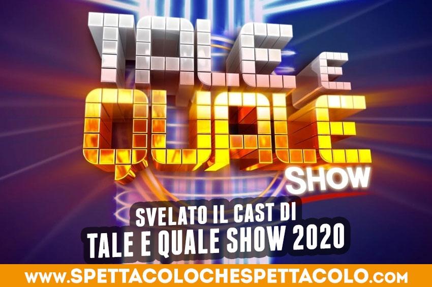 Svelato il cast di Tale e Quale Show 2020