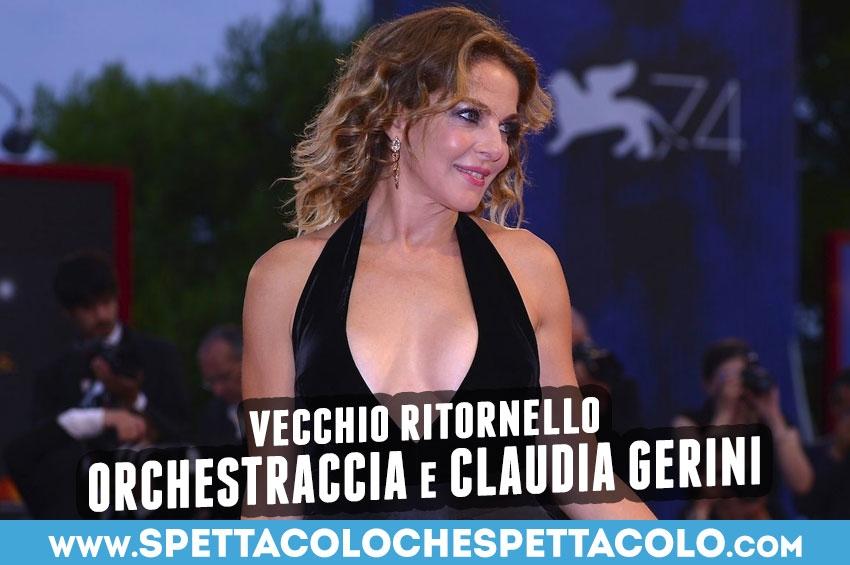 """Orchestraccia e Claudia Gerini: """"Vecchio ritornello"""" omaggio a Gabriella Ferri"""