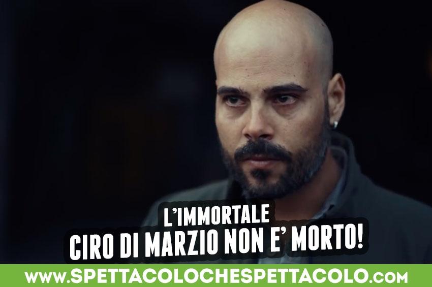 L'Immortale: Ciro Di Marzio non è morto!