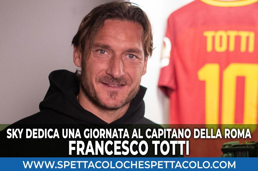 Mi chiamo Francesco Totti: Sky dedica una giornata speciale al Capitano della Roma