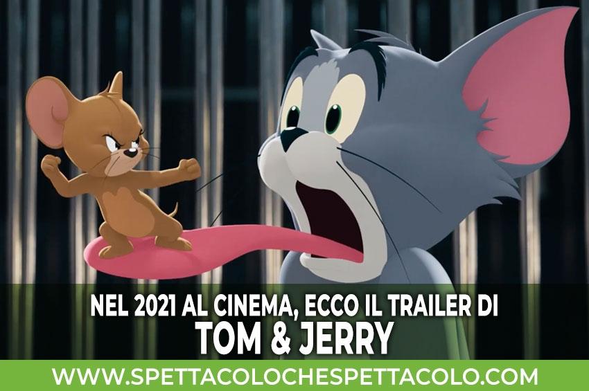 Tom & Jerry nel 2021 al cinema, ecco il trailer