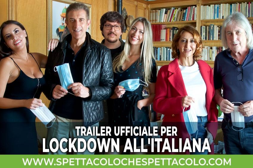 Lockdown all'italiana: ecco il trailer ufficiale